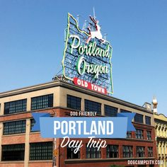 dog friendly portland oregon day trip. best places to see if portland.