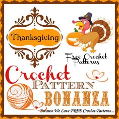 Free Thanksgiving Crochet Patterns: http://crochetpatternbonanza.com/category/thanksgiving/
