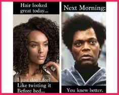 Time for a little laughter on this hair journey:  20 Of The Best Black Hair Memes