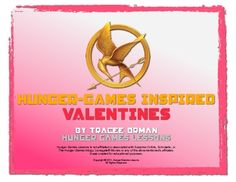 FREE download - Hunger Games Valentine Cards Printables