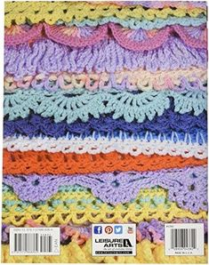 Brand: LEISURE ARTSColor: 50 Crocheted Afghan BordersFeatures: Dimensions: 11 in. h x 8.5 in. w x 0.1 in. d Weight: 0.28 ounces Made in US Publisher: Notions - In NetworkDetails: The finishing touch...Have you ever completed an afghan and thought there was just something missing? It was really pretty... but well it seemed to need something else and it wasn't fringe! What that afghan probably needed was a border. And this book gives you 50 of them which can be added to just about any afghan wheth Grannies Crochet, Crochet Motifs, Crochet Stitches Patterns, Tunisian Crochet, Crochet Trim, Knit Or Crochet, Crochet Designs, Crochet Crafts, Crochet Hooks
