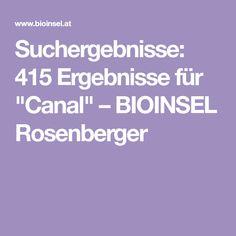 """Suchergebnisse: 415 Ergebnisse für """"Canal""""–BIOINSEL Rosenberger Island"""