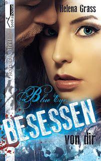 Lesendes Katzenpersonal: [Rezension] Helena Grass - Blue Eyes: Besessen von...