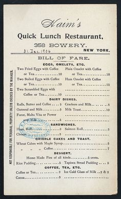 Here's inflation for you: Every price is in cents. IMAGE: Haim's Quick-Lunch Restaurant menu. New York, 1906. NYPL, Rare Book Division.