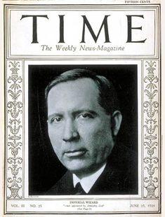 TIME Cover - Vol. 3 Nº 25: Hiram W. Evans | June 23, 1924                     http://en.wikipedia.org/wiki/Hiram_Wesley_Evans