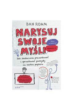 Narysuj swoje myśli - Dan Roam