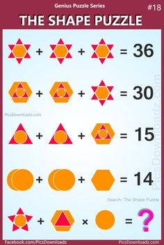 The Shape Puzzle, Genius Puzzle Series Best logical math puzzles, Viral math puzzle, Hexagon Triangle Circle Puzzle. Math Puzzles Brain Teasers, Math Logic Puzzles, Hard Puzzles, Puzzles For Kids, Funny Puzzles, Math Riddles With Answers, Brain Teasers With Answers, Reto Mental, Iq Puzzle