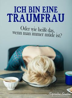 Traumfrau – Lustige Sprüche I am a dream woman. Or what does that mean when you are always tired? Silly Jokes, Funny Jokes, Hilarious, Funny Sayings, Hair Due, Jokes In Hindi, Funny Text Messages, Man Humor, Really Funny