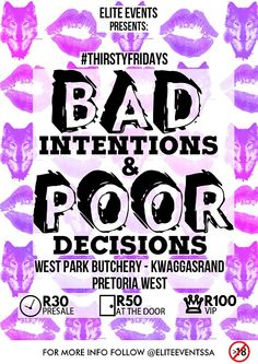 Event poster - Poor Intentions & Bad Decisions