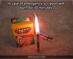 When I cant find my torch I use Crayons