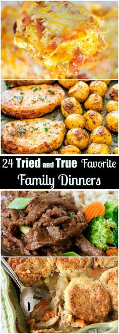 24 Tried and True Favorite Family Dinner Recipes