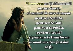 God does not give you the people you want- Dumnezeu Nu Iti Da Oamenii Pe Care Ii Vrei God Does Not Give You The People You Want – God Does Not Give You The People You Want 2015 - Maxime, Live Your Life, My King, True Words, Motto, Savior, Cool Words, Poetry, Spirituality
