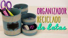 Cómo Hacer Organizador Reciclado - Manualidades con Latas - Catwalk