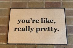 A confidence booster from the moment you walk in -- you're like, really pretty.