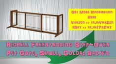 Richell Freestanding Step-Over Pet Gate Small Color: Brown|review|elite|...