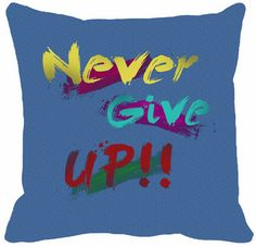 Mesleep Never Give Up Digitally Printed Cushions Cover Pack Of 1 Cushion Covers on Shimply.com