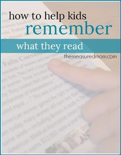 A reading comprehension strategy to help kids remember what they read