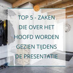 De normale woonruimtes krijgen alle aandacht tijdens de presentatie maar ook andere zaken zijn van belang. Vooral tijdens de bezichtiging!