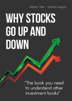 Why Stocks Go Up and Down by William Pike