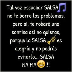 #frases #salsa #musica My Salsa, Latinas Quotes, The Doobie Brothers, Salsa Music, Puerto Rico, My Love, Life, Dancing, Truths