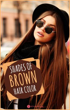 Shades Of Brown Hair Color – Which One Is Perfect For You? #haircare #haircolor #haircolortrends