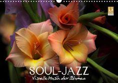 Soul-Jazz - Visuelle Musik der Blumen - CALVENDO Kalender von Vronja Photon (Veronika Verenin) -  #calvendo #calvendogold #kalender #fotografie #blumen