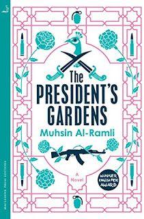 Literary Flits: The President's Gardens by Muhsin Al-Ramli