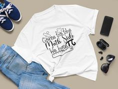 Funny Math Teacher Shirt, Math Teacher Gift Idea, Math Teacher Tee, Unisex T Shirt Math Teacher Humor, Math Teacher Shirts, Math Humor, Teacher Quotes, Funny Math, T Shirts With Sayings, Mom Shirts, T Shirts For Women, Sarcastic Shirts