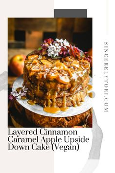 Layered Cinnamon Caramel Apple Upside Down Cake (Vegan) Nothing screams Autumn quite like caramel and apples. This cake celebrates this age old favorite combination in an incredibly delicious way! Cooked Apples, Sweets Cake, Vegan Cake, Vegan Butter, Healthy Desserts, Caramel Apples, Fall Recipes, Smoothies, Cinnamon