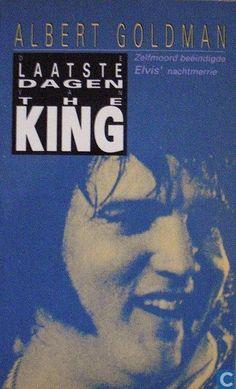 ELVIS PRESLEY BOEK: DE LAATSTE DAGEN VAN DE KING (Albert Goldman) 1991 book