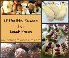 Nourishing Minimalism: 15 Healthy Snacks For Lunch Boxes