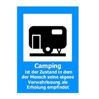 Camping ist der Zustand, in dem der Mensch seine eigene Verwahrlosung als Erholung empfindet ;-) http://www.t-shirt-mit-druck.de/lustiges-t-shirt-gestalten.htm
