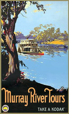 Image detail for -Murray River Tours Australia Vintage Travel poster by James Northfield Vintage Films, Vintage Travel Posters, Vintage Ads, Retro Posters, Poster Art, Poster Prints, Posters Australia, Australian Vintage, Australian Open