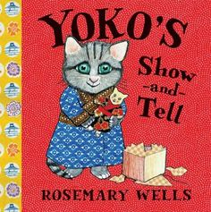 """Yoko's Show-and-Tell_Wells, Rosemary. For the traditional Japanese celebration of Girls' Day, Yoko receives a special gift from her grandparents in Japan: a doll named Miki that has been passed down through her family for generations. Yoko is so excited to share Miki with the class that she disobeys her mother, who tells her, """"Miki is too delicate to take to school."""""""