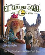 Man with a straw hat on the cover of El Ojo del Lago magazine – Best Places In The World To Retire –Right now we have a good amount of mosquitoes, although not a tremendous amount.  Everybody is very cautious because of the Zika virus.   In the dry season, the mosquitos will go away.  We have some swampy areas that diminish a bit in the dry season. These areas have bull rushes and reeds that the indigenous people sometimes remove to build baskets and mats.