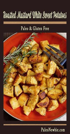 A side dish that steals the show! Roasted white sweet potatoes infused with flavor from a unique herb and spice mix featuring mustard. Very easy paleo recipe!