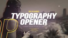 After Effects Template - Dynamic Typography Opener