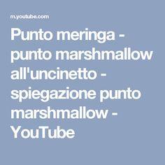 Punto meringa - punto marshmallow all'uncinetto - spiegazione punto marshmallow - YouTube