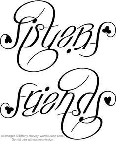 """Sisters"" & ""Friends"" Ambigram, v.2 by tiffanyharvey, via Flickr"