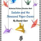 Sadako and the Thousand Paper Cranes Literature unit, CCSS aligned, 4th, 5th, 6th grade, variety of reading and writing activities from which to choose.
