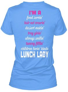 Country Lunch Lady Carolina Blue T-Shirt Back
