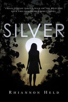 Book Chick City | Reviewing Urban Fantasy, Paranormal Romance & Horror | REVIEW: Silver by Rhiannon Held (click for review)