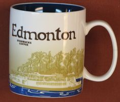 STARBUCKS Edmonton | Collector Series | been