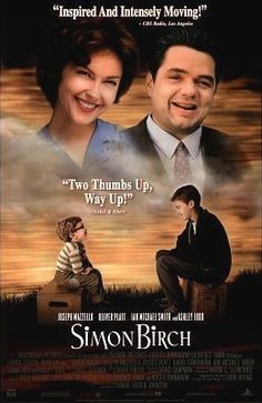 Simon Birch (1998) I watched this movie so very long ago...it's one of those movies where you can't remember where you watched it or with whom you watched it...but it sticks with you.