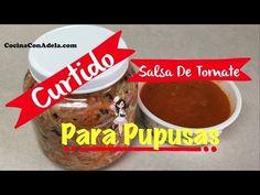 ❤️ Curtido para pupusas y salsa de tomate para pupusas [Parte #2]