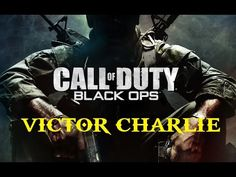 Call of Duty | Black Ops | Victor Charlie #9