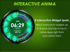 Anima Watch Face is a fully customizable interactive and animated Android Wear Watch Face app. This watch face brings a unique style to your wrist guaranteed.   Anima Watch Face Android Wear 1.0 app have settings on your mobile device to configure the watch face for any look you desire, update colors and create a completely custom look for yourself.  App Link - https://play.google.com/store/apps/details?id=com.vishalmobitech.wear.watchface.anima