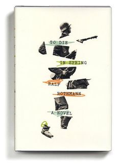 The year's best covers, as chosen by the art director of The New York Times Book Review.