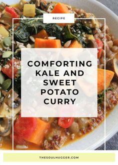 Comforting Kale and Sweet Potato Curry Recipe (vegan) | vegan curry | vegan recipe | healthy snack | healthy recipe | plant-based nutrition | vegan diet | plant-based recipe | easy recipe | healthy eating | vegetarian diet | vegetarian recipe | #vegan #curry