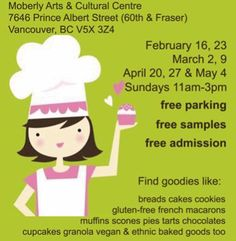 Baker's Market begins Sun, 16 Feb 2014 in #Vancouver at Moberly Arts And Cultural Centre Food and Drink, Markets